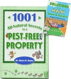 1001 ALL-NATURAL SECRETS to a Pest Free Property